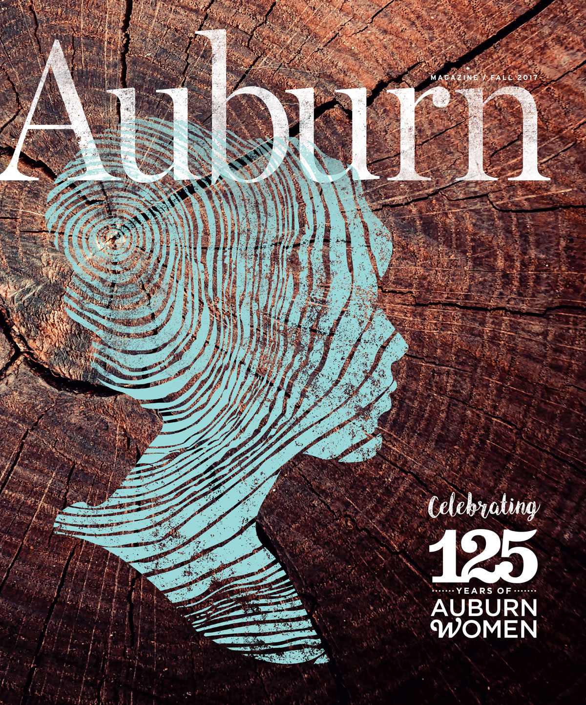 The cover of the Fall Issue for Auburn Magazine celebrating 125 Years of Auburn Women