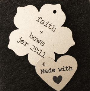 Drew Tipton Bow tags - Faith and Bows, Made with love