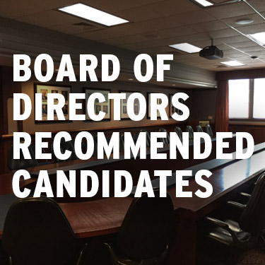 Board of Directors Recommended Candidates