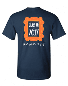 Class of 2017 Sendoff Tshirt