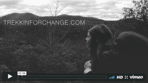 Trekkin For Change video.
