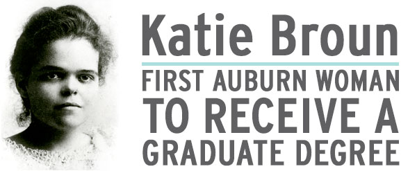FIRST Auburn Woman to receive a graduate degree