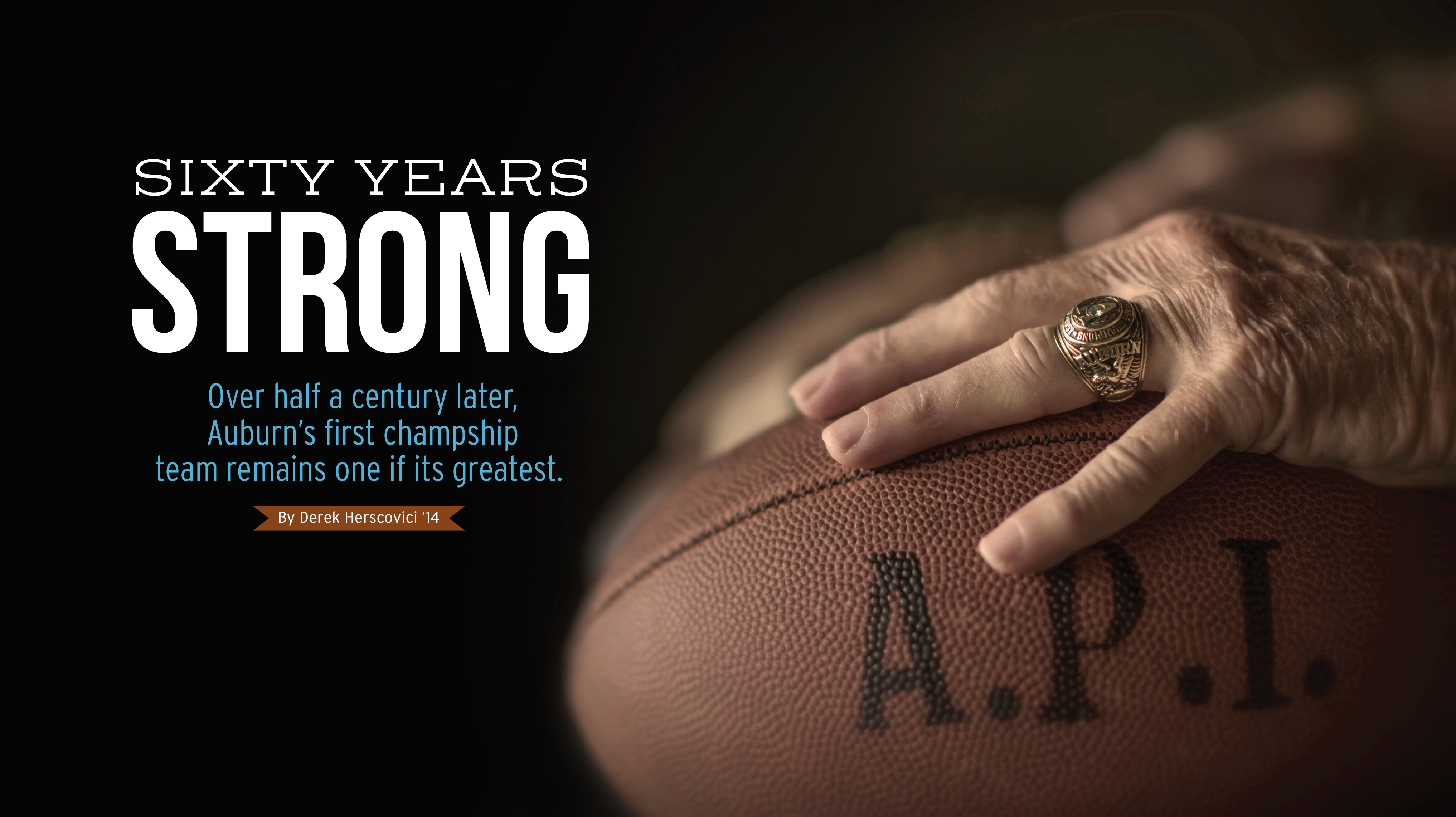 Sixty Years Strong: Over half a century later, Auburn's first championship team remains on of its greatest.