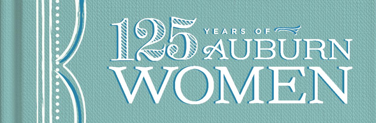 125 years of Auburn Women