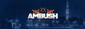 AMBUSH: Huntsville