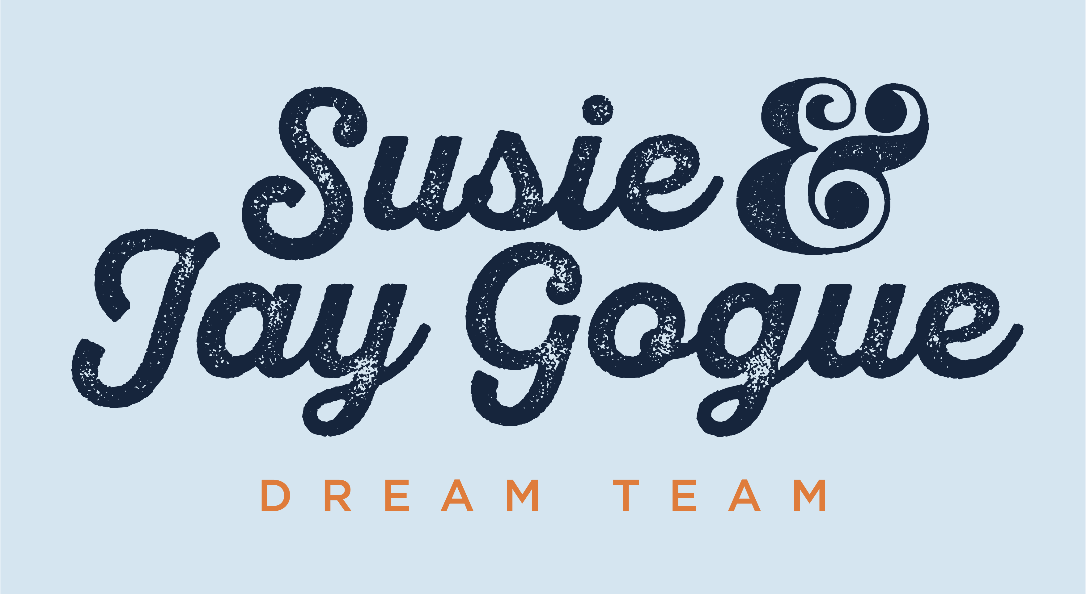 Susie & Jay Gogue Dream Team