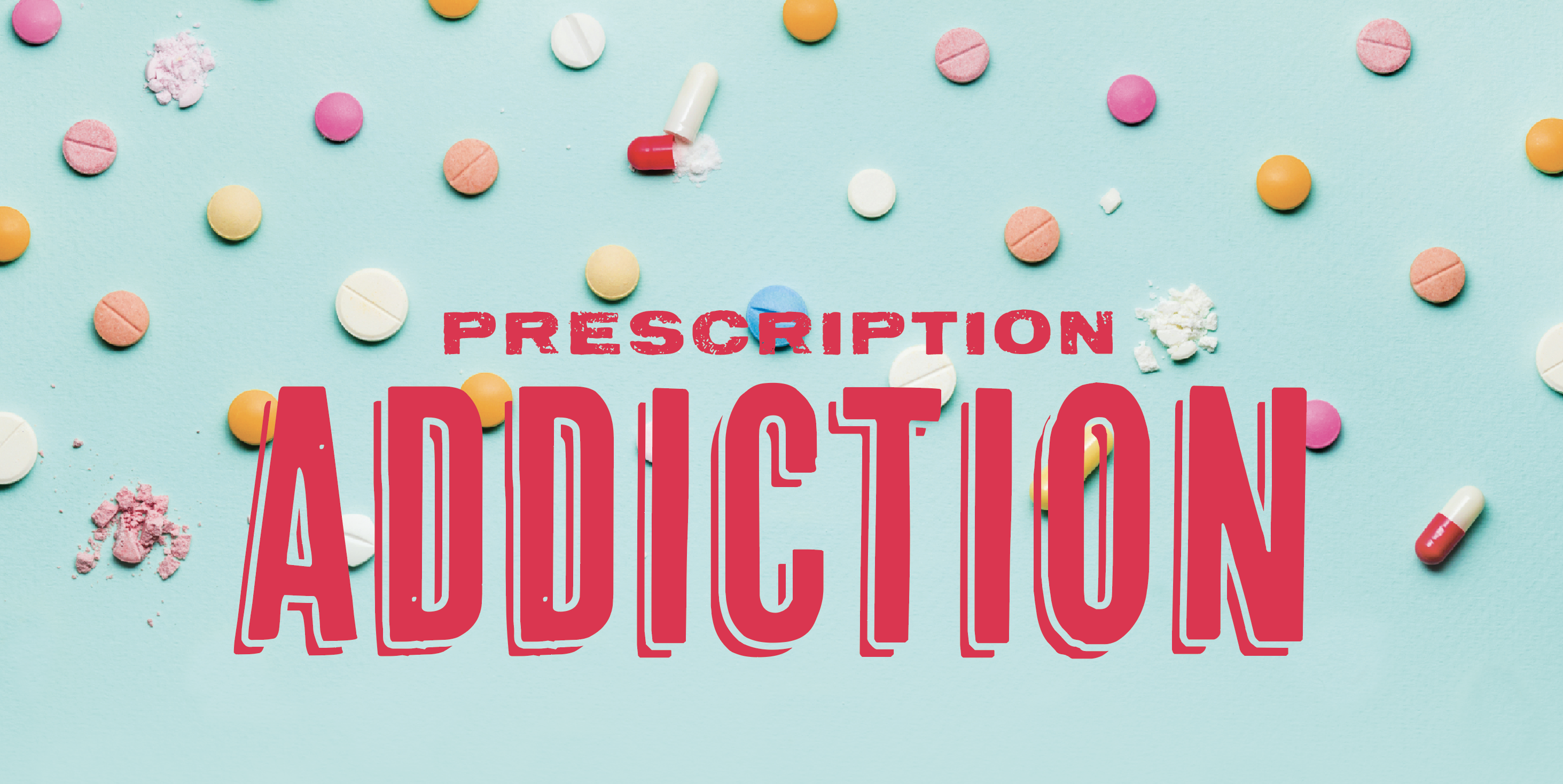 Prescription Addiction