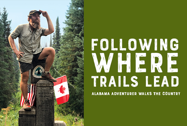Following Where Trails Lead, Alabama Adventurer Walks the Country