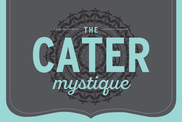 The Cater Mystique