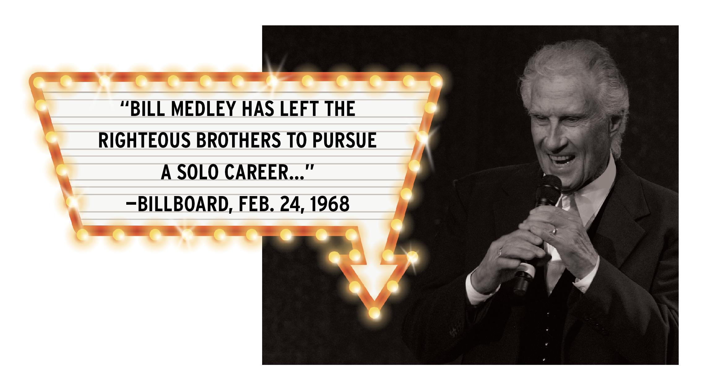 Bill Medley;