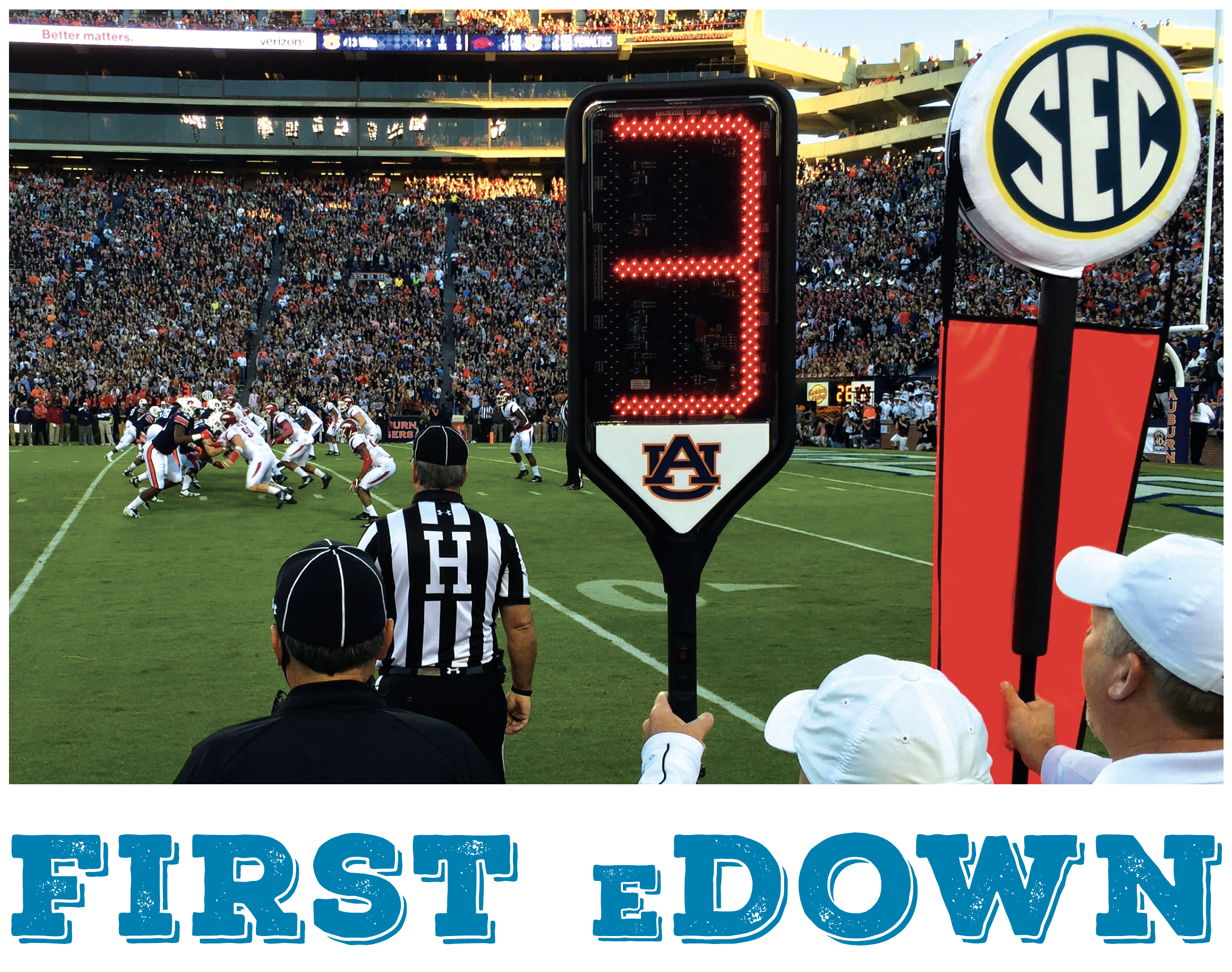 First EDown; digital down sign on during Auburn game