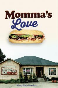 Momma's Love by Mary Ellen Hendrix