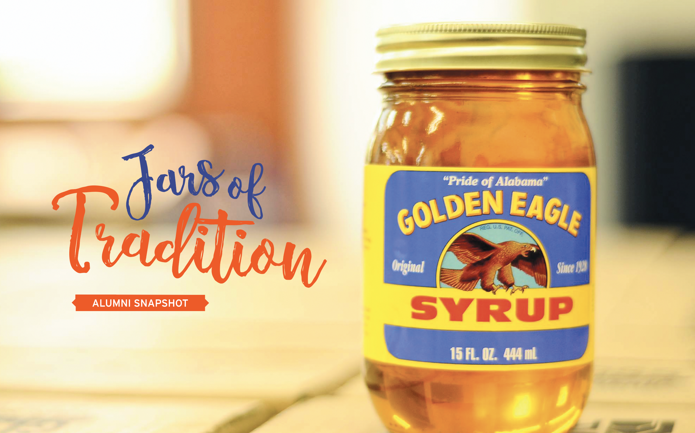 Jars of Tradition Alumni Snapshot; Jar of Golden Eagle Syrup