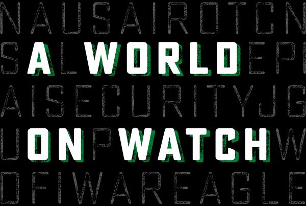 A World on Watch