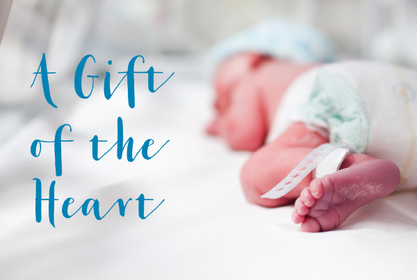 A Gift of the Heart; photo of newborn baby