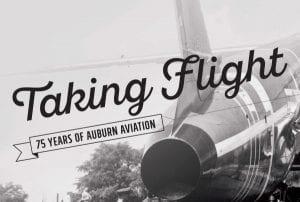 Taking Flight 75 Years of Auburn Aviation