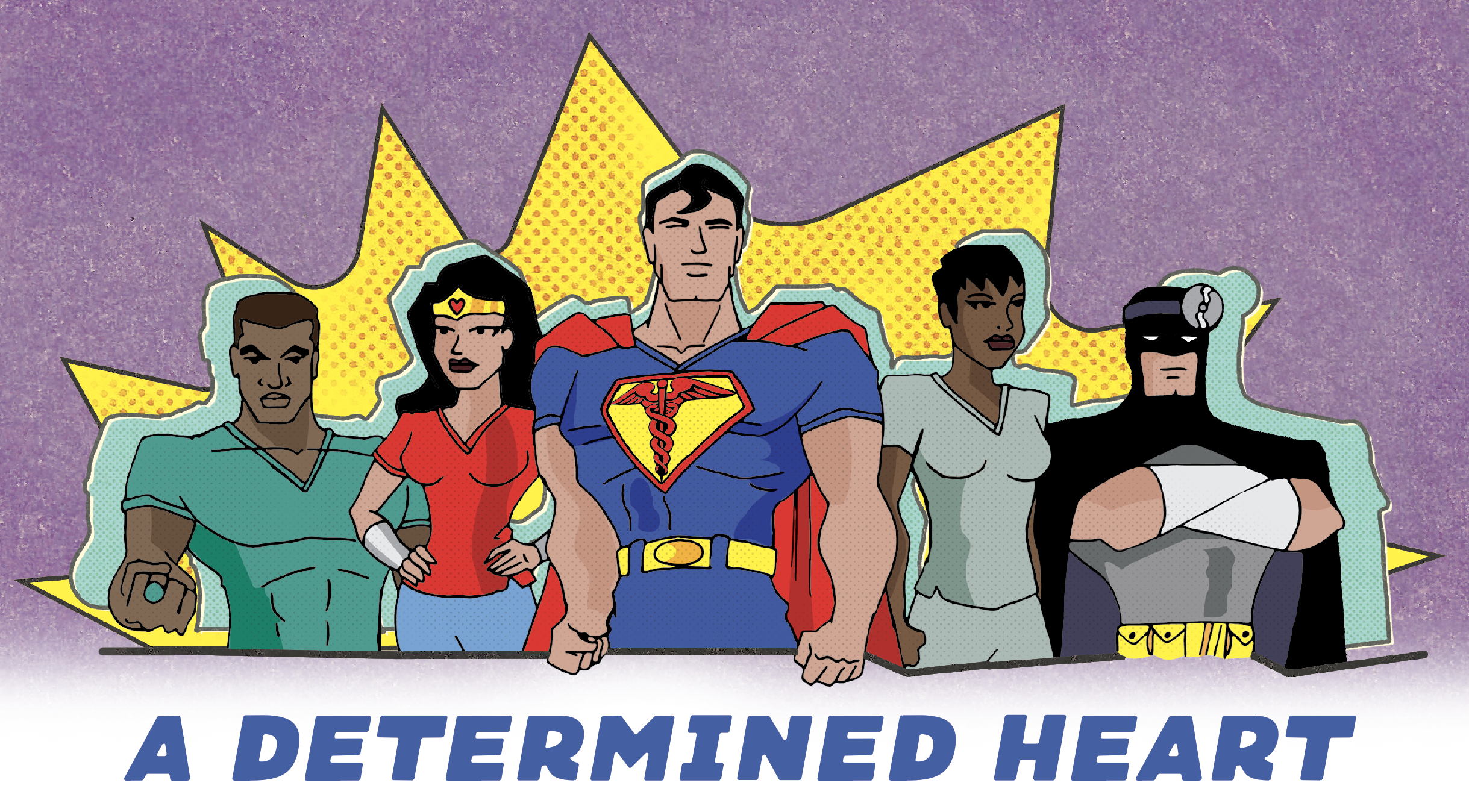 A Determined Heart; Justice League drawn as doctors and nurses