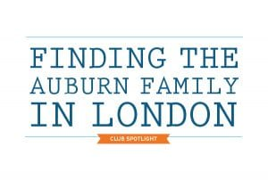 Finding the Auburn Family in London Club Spotlight