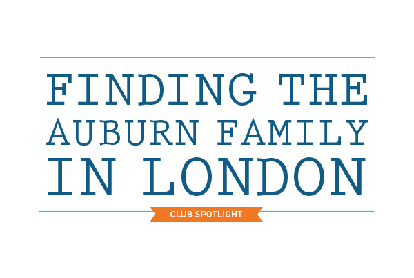 Finding the Auburn Family in London Club Spotlight