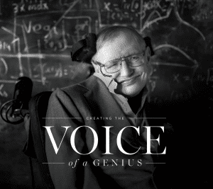 Creating the Voice of a Genius; photo of Stephen Hawking