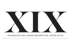 XIX Introducing New Auburn President Dr. Steven Leath