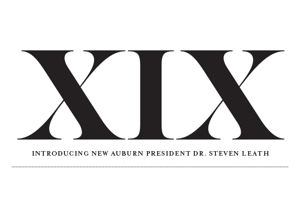 XIX Introducing New Auburn President Dr. Steven Leath