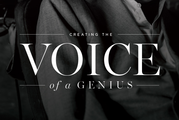 Creating the Voice of a Genius