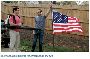 Moore and Hudson testing the aerodynamics of a flag