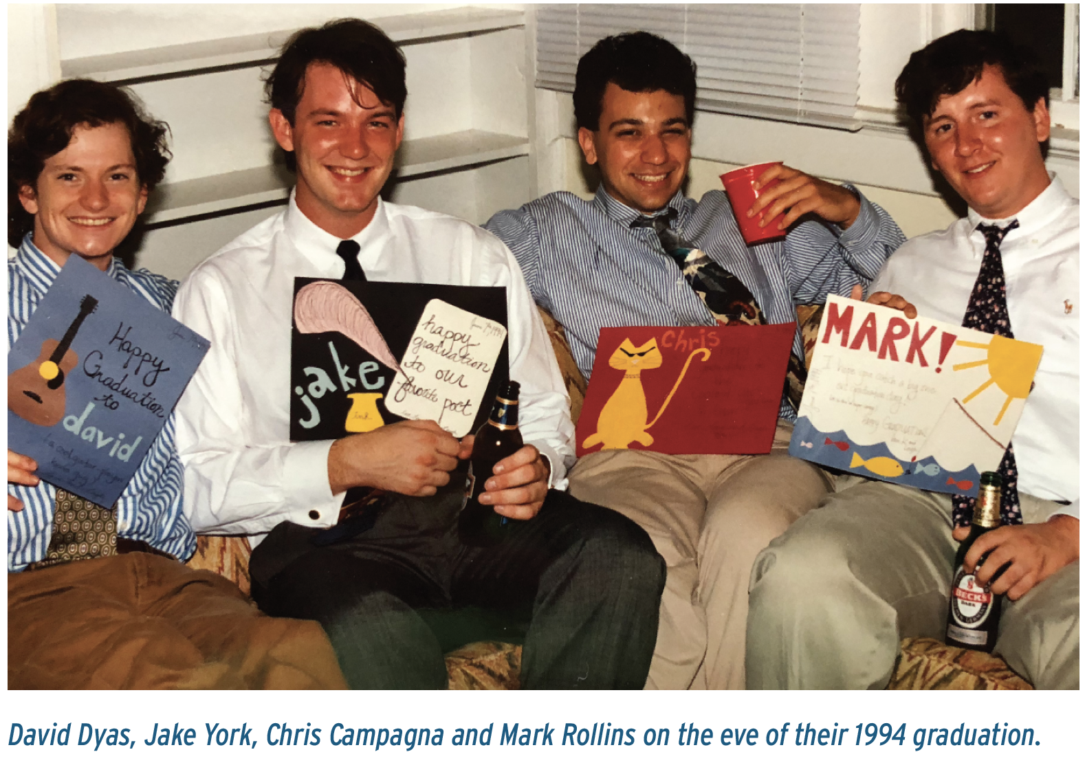 David Dyas, Jake York, Chris Campagna and Mark Rollins on the eve of their 1994 graduation.