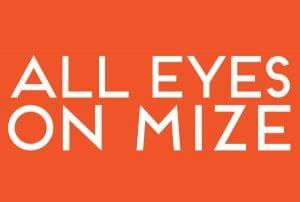 All Eyes on Mize