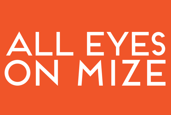 All Eyes on Mize
