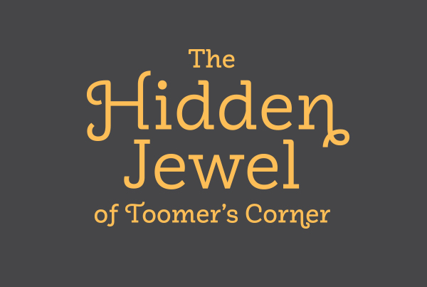 The Hidden Jewel of Toomer's Corner