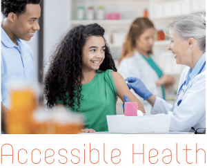 Doctor giving a girl an immunization; Accessible Health
