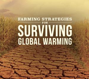 Farming Strategies for Surviving Global Warming
