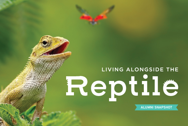 Living Alongside the Reptile Alumni Snapshot
