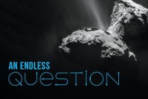 An Endless Question; Comet 46P/Wirtanen