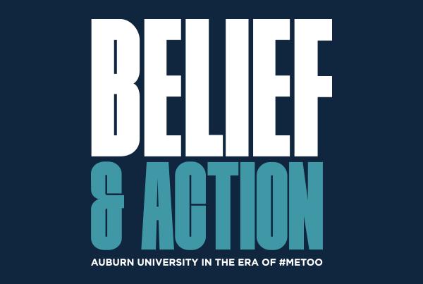 Belief and Action Auburn University in the Era of #MeToo