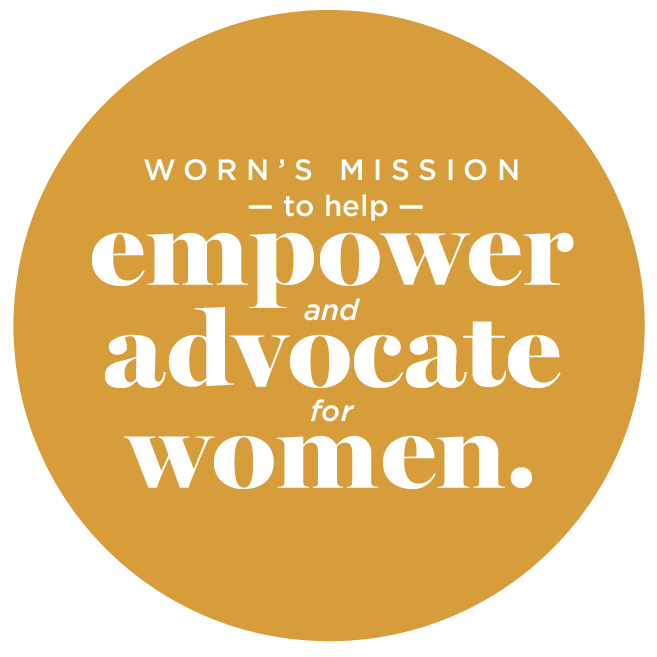 Worn's Mission to help empower and advocate for women.