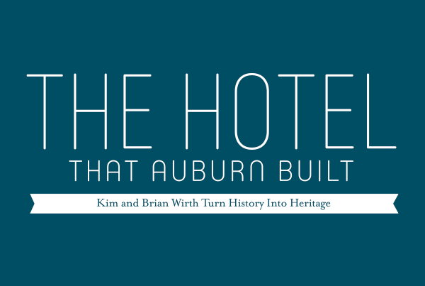 The House That Auburn Built Kim and Brian Wirth Turn History into Heritage