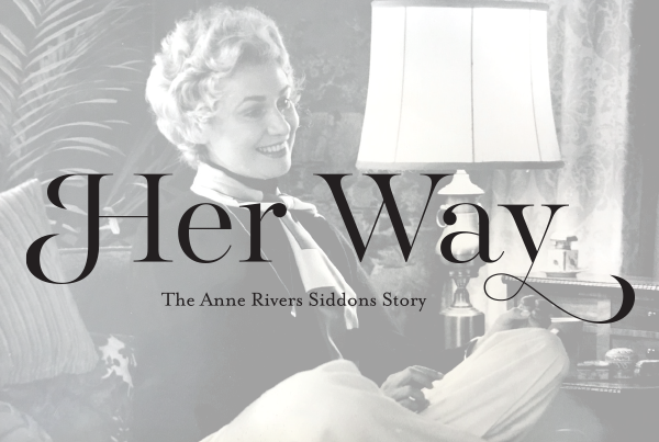 Her Way: The Anne Rivers Siddons Story