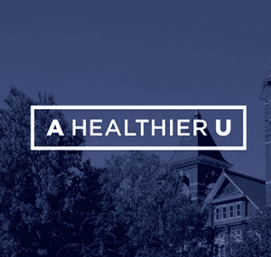 "University Launches ""A Healthier U"" for Safe Return to Campus"