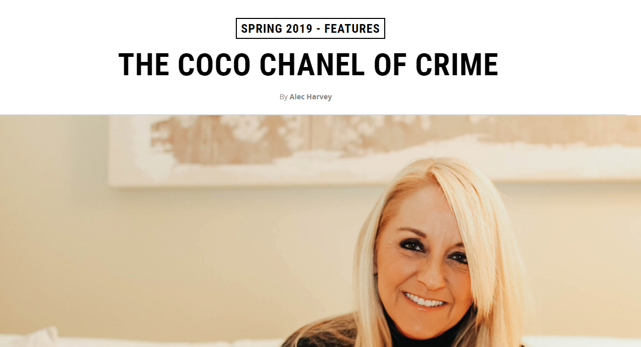 THE COCO CHANEL OF CRIME Feature in Magazine