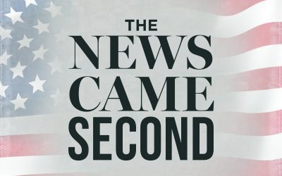 The News Came Second